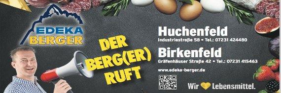 Edeka Berger Huchenfeld - der Berg(er) ruft!